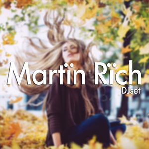 Autumn Vibes Mix 2 - MAR2014 - By Martïn Rïch