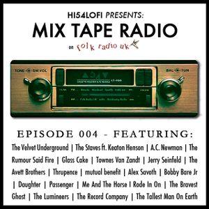 Mix Tape Radio on Folk Radio UK | EPISODE 004
