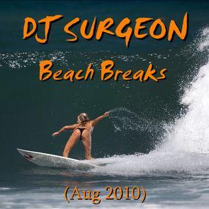 DJ Surgeon - Beach Breaks (Aug 2010)