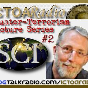Dr. Ross Riggs: Lecture On Counter Terrorism Series 2