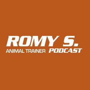 Romy S. Podcast | Animal Trainer | 30