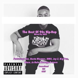 The Best Of 90s Hip-Hop Mix - Mixed By SARX