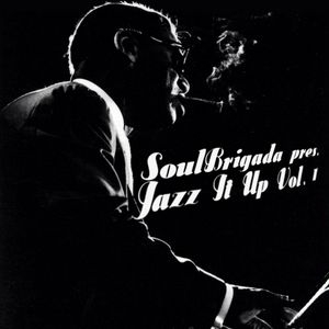 SoulBrigada pres. Jazz It Up Vol. 1
