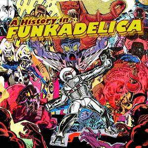A History In Funkadelica