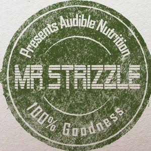 Mr Strizzle Presents Audible Nutrition (Mix 3/ A1)