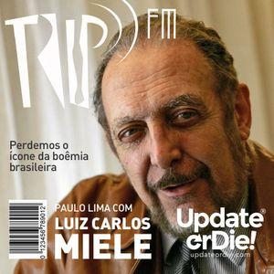 TRIP FM: Homenagem Miele