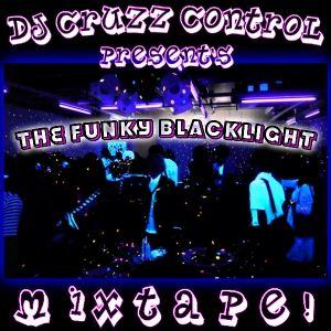 THE FUNKY BLACKLIGHT MIXTAPE !