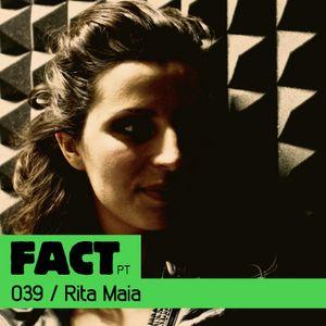 FACT PT Mix 039: Rita Maia