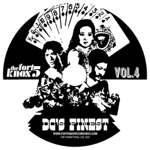 """Fort Knox Five presents """"DC's Finest Volume 4"""""""