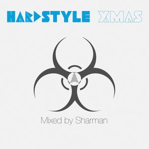 Hardstyle XMAS - Mixed by Sharman