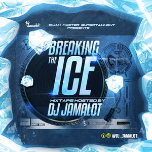 Hip Hop Is ON D Street Vol 13 'Breaking The Ice' By DJ Jamalot