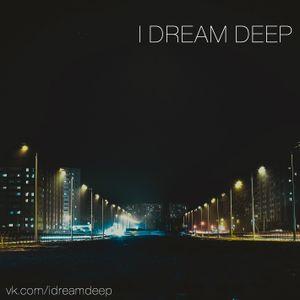 I Dream Deep 02