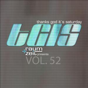 Thanks God It's Saturday Vol.52 - RAUM+ZEIT DJ MIX 19.11.2016