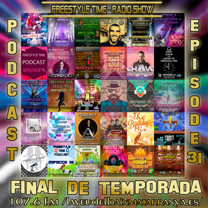 FreestyleTime Podcast #Episode31 (Final de Temporada)