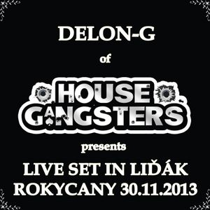 Delon-G - LIVE SET IN LIĎÁK ROKYCANY 30.11.2013