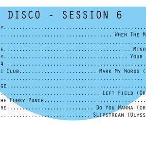 BAKED DISCO - SESSION 6