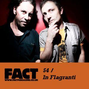 FACT Mix 54: In Flagranti