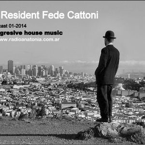 Dj Resident Fede cattoni-Podcast 01-2014
