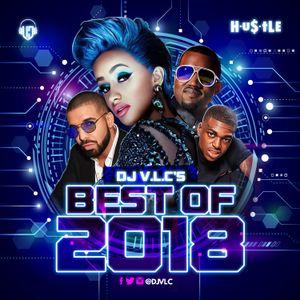 Hustle- DJ V.L.C's Best of 2018