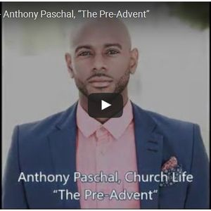 """Anthony Paschal Jr., """"The Pre-Advent"""""""