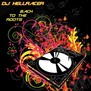 DJ HellRacer - Back to the Roots Mix