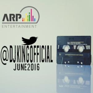 ARP Presents: DJ King - June 2016 Mix