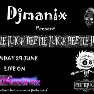 live radio tchatoucam mix Djmanix 29 juin 2015
