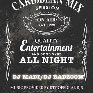 Caribbean Mix Session - Dj Madi ft Dj Badzoom - 26.01.13 - Part 2