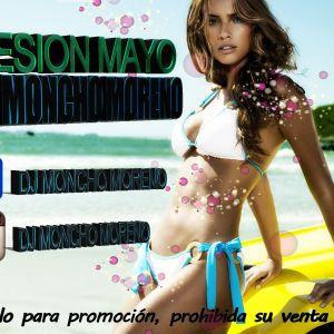 Sesion Mayo 2015 (Dj Moncho Moreno)