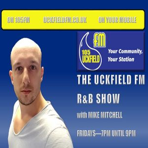 The Uckfield FM R&B Show with Mike Mitchell - 12/05/2017