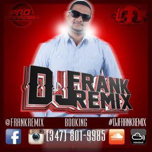 DJ Frank Remix-Bachata Mix #20 (Dec 2016) (LTP)