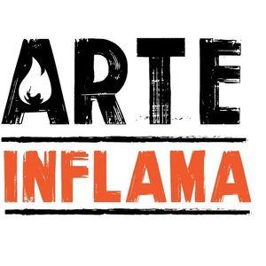 Arte Inflama #01 - A Arte Existe Porque a Vida Não Basta