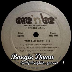 Boogie Down : Soulful Eighties Grooves #4