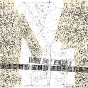 DJ Q^ART - Axioms And Theorems