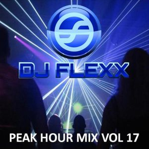DJ Flexx - Peak Hour Mix vol. 17 (02-27-14)