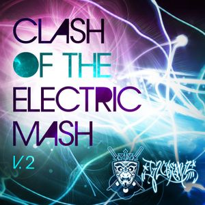 Clash Of The Electric Mash Vol. 2