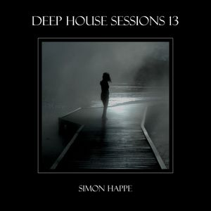 Deep House Sessions - 13