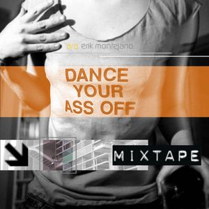 Dance Your A$$ Off