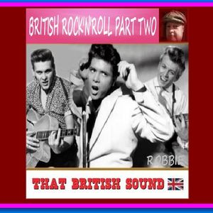 BRITISH ROCK'N'ROLL PART TWO
