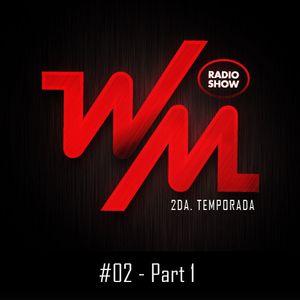 We Must Radio Show #2 - part 1