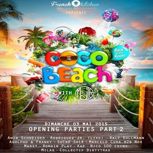 Ralf Kollmann - Live At Cocobeach Opening Party Part2 (Paris) - 03-May-2015