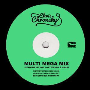 Chris Chronsky - Multi Mega Mix