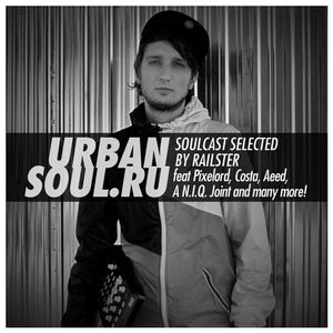 Railster - Urbansoul Podcast