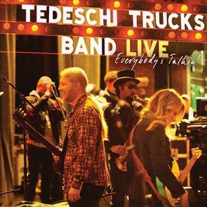 TEDESCHI TRUCKS BAND: Everybody's Talking.