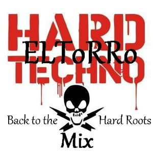 ELToRRo Back to the Hard Roots (HardTechno Mix )