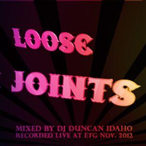 Loose Joints Mixed by DJ Duncan Idaho