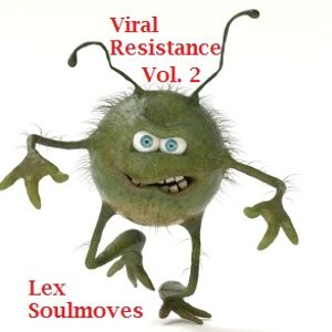 Viral Resistance Vol .2