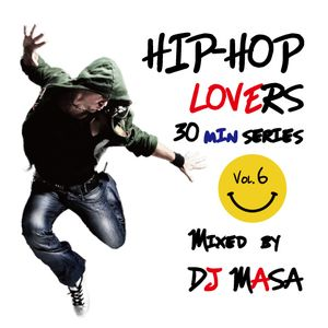 30minシリーズvol.06~HIP-HOP Lovers MIX~