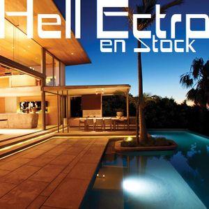 Hell Ectro en Stock #211 - 15-07-2016 - Selection + Deep Jazzy House mix