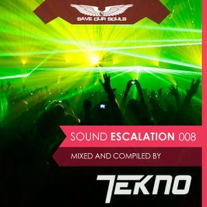 TEKNO - Sound Escalation Podcast 008